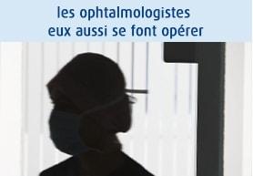 Les Ophtalmologistes opérés